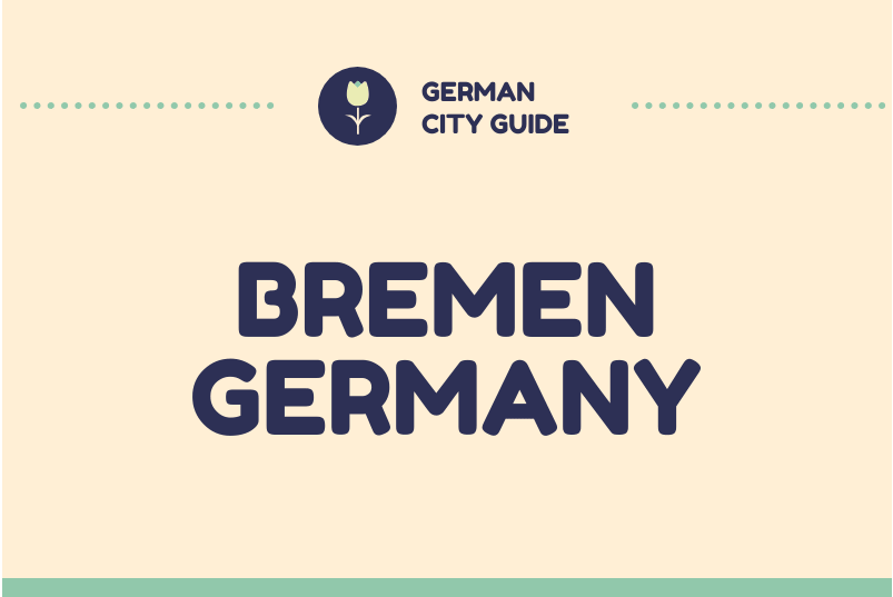 Bremen City Life and culture -German City Guide