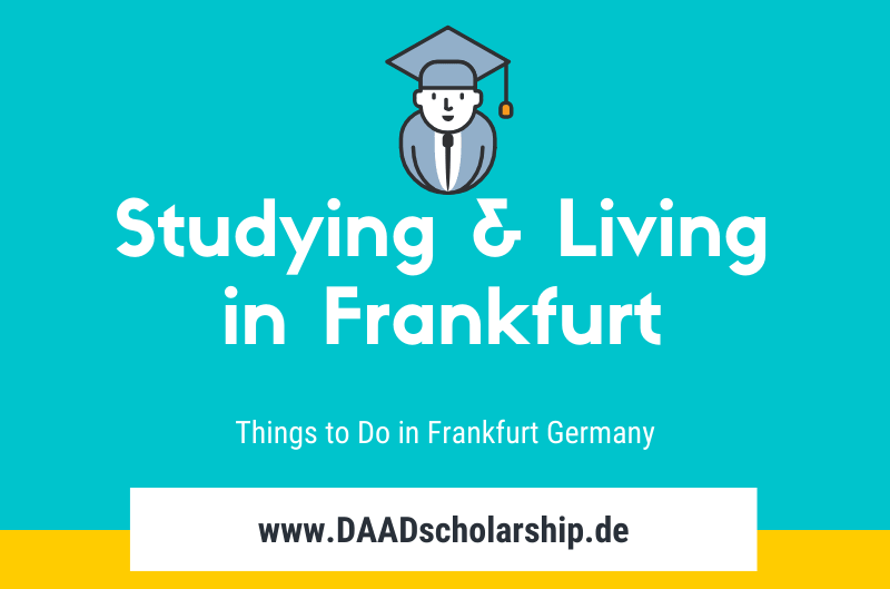 Studying and Living in Frankfurt Germany
