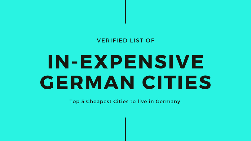 Top 5 Cheaptest Cities to live in Germany - List of in-expensive german cities