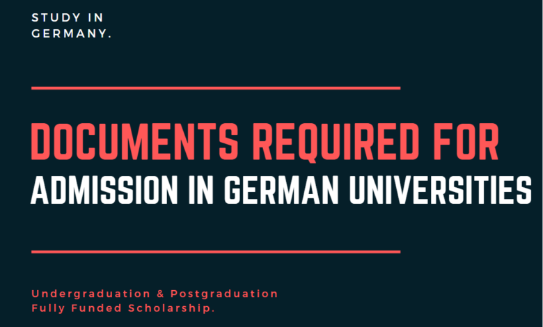 Photo of Documents Required for Germany Scholarships in 2021-2022