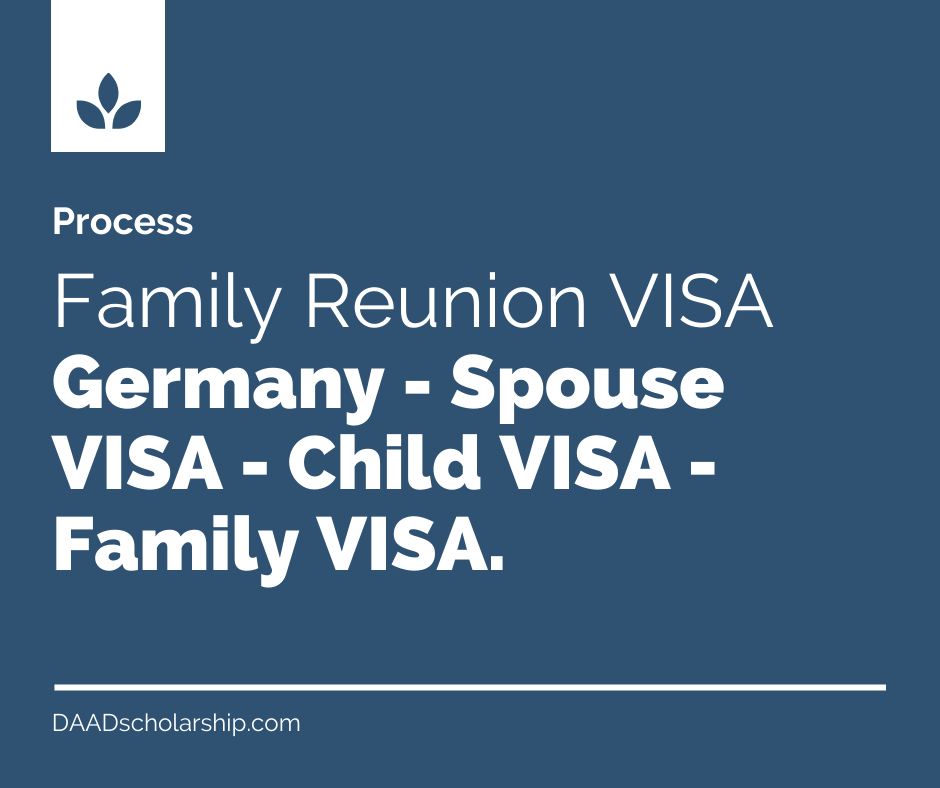 Germany Family Reunion VISA - Spouse VISA - Child VISA - Family VISA of Germany