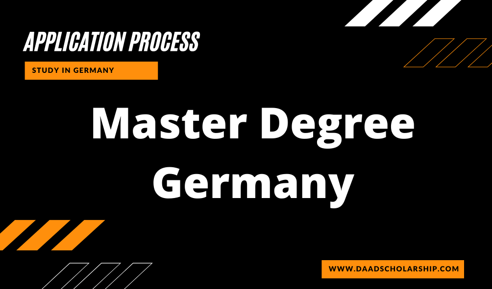 Apply for Master's Degree in German University Admission Process for international Students to Study Postgraduate Course in Germany