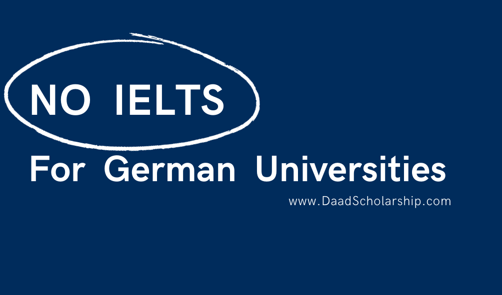Can we get admission in German Universities Without IELTS Certificate