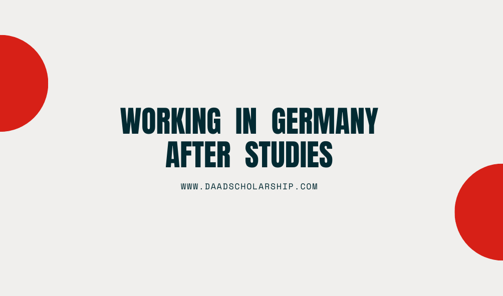 Can you Work in Germany after completion of your Studies there