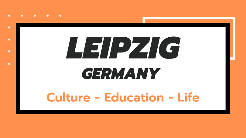 Studying and Living in Leipzig City Germany