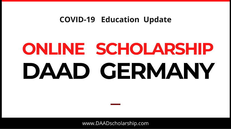 Online Scholarships by DAAD Germany for International Students COVID-19 Scholarship Update