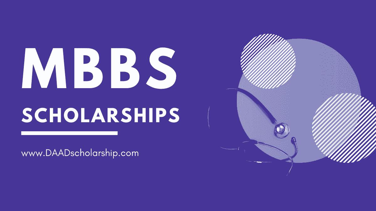 Medical (MBBS) Scholarships 2022-2023 Opening & Closing Dates